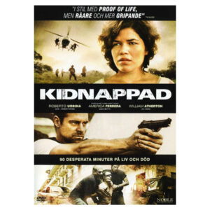 DVD - Kidnappad - Thriller med Roberto Urbina